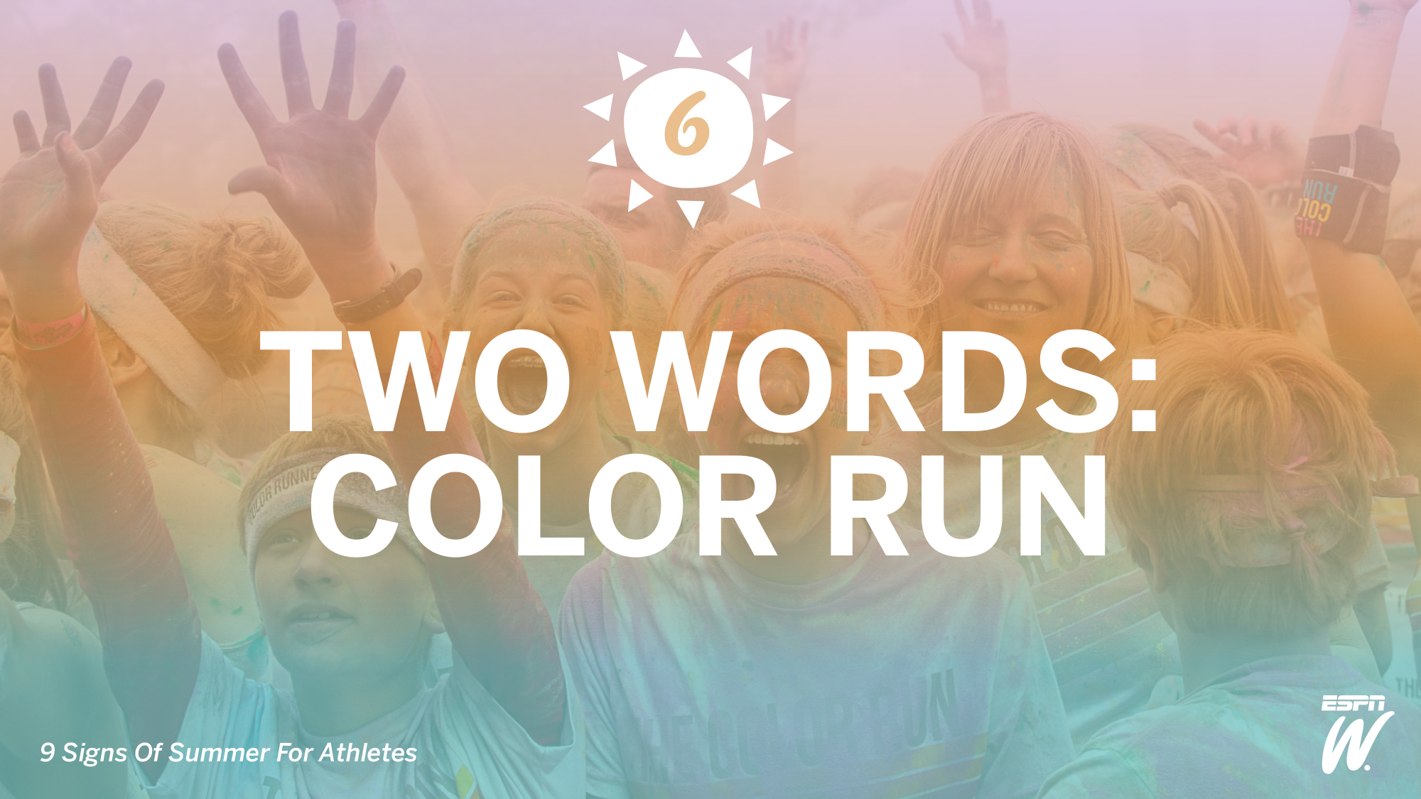 No. 6: Color Runs