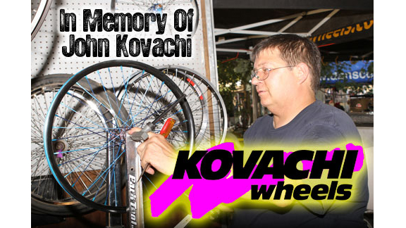 You could always count on John to build the best set of wheels -- strong, straight, true and good looking, says Kovachi Wheels team rider Jerry Landrum.