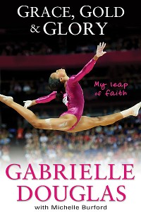 Olympic gymnast Gabby Douglas' a href=http://www.amazon.com/Grace-Gold-Glory-Leap-Faith/dp/0310740614/ref=sr_1_1?ie=UTF8&qid=1354834941&sr=8-1&keywords=gabbydouglasbooktarget=_newnew book/a was released this week.