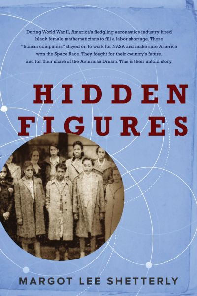 Hidden Figures tells the story of the black female mathematicians who helped America win the space race.